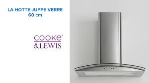 cuisine all in castorama hotte juppe en verre 60 cm cooke lewis 645463 castorama