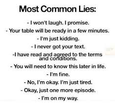 Most Common Memes - most common lies i won t laugh i promise your table will be ready