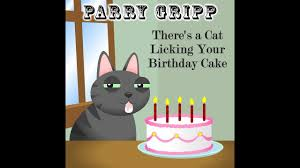 how to your birthday cake there s a cat your birthday cake lyrics