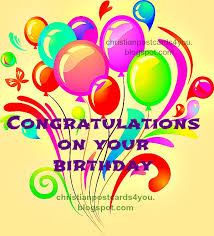 congratulations on your birthday blessings christian cards for you