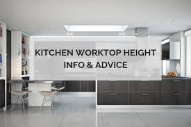 what is standard height for kitchen cabinets kitchen worktop height info advice kitchinsider