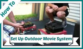 how to set up our outdoor movie system youtube
