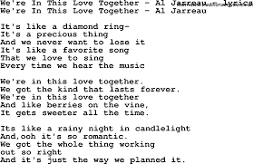 Love Lasts Forever Quotes by Love Song Lyrics For We U0027re In This Love Together Al Jarreau