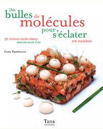recettes cuisine mol馗ulaire recette de cuisine mol馗ulaire 28 images cuisine mol 233