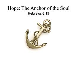 Love Anchors The Soul Hebrews - hope the anchor of the soul hebrews 6 19 ppt video online download