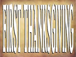 who declared the first thanksgiving thanksgiving 2013 pearlsofprofundity