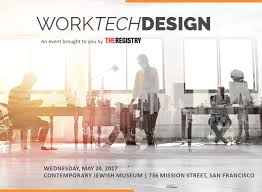 work tech design may 24th 7 30 am the registry
