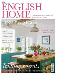 Home Interior Design Magazines Uk by The English Home May Uk Edition Now On Sale The English Home