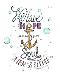 Love Anchors The Soul Hebrews - anchor for the soul sermonquotes