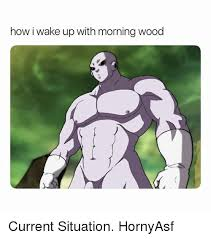 Morning Wood Meme - how i wake up with morning wood current situation hornyasf dank