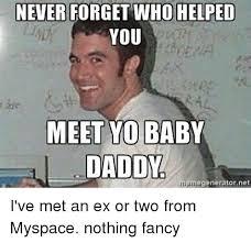 Meme Generator Baby - never forget who helped you meet yo baby daddy memegenerator net i