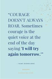 quotes about reading month best 25 quotes about courage ideas on pinterest courage quotes