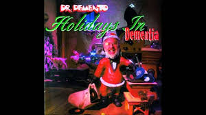 Dr Demento Basement Tapes - dr demento christmas doliquid