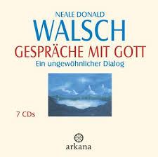 gespräche mit gott hörbuch neale donald walsch gespräche mit gott arkana verlag hörbuch cd