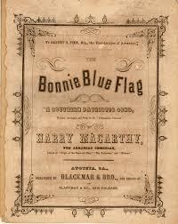 The Bonnie Blue Flag The Bonnie Blue Flag American Civil War Forums