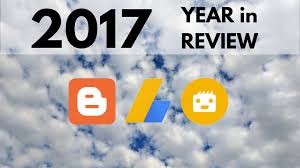 Webmaster Year In Review 2017 Bloggers Adsense Publishers Webmasters