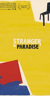 stranger in paradise 2016 imdb