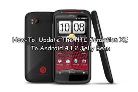 android 4 2 jelly bean how to update the htc sensation xe to android 4 1 2 jelly bean