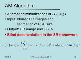 Blind Image Deconvolution 04 12 10siam Imaging Science Superresolution And Blind