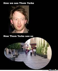 Thom Yorke Meme - thom yorke by shadowsca meme center