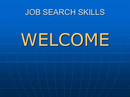 search skills welcome getting a selling your skills