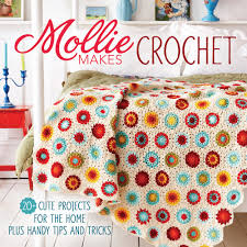 mollie makes crochet 20 cute projects for the home plus handy