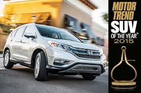 suv honda 2014 honda cr v named 2015 motor trend suv of the year