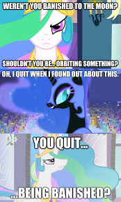 Princess Celestia Meme - my little pony with invader zim quotes magical brony pinterest
