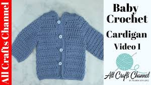 easy to crochet baby cardigan crochet baby sweater 1