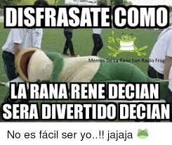 Memes Rana Rene - disfrasate como memes de la rana con radio frog la rana rene