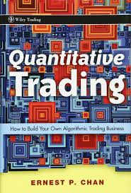 quantitative trading how to build your own algorithmic trading