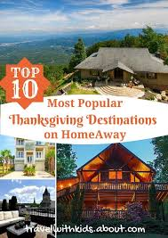 best thanksgiving vacations best place in the world for vacation