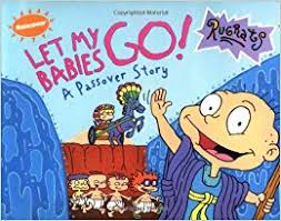 passover books let my babies go a passover story willson barry goldberg