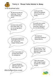 written and spoken exercises to practice money phrasal verbs