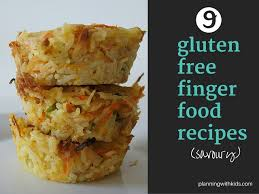 Gluten Free Buffet by 9 Easy Gluten Free Finger Food Recipes Savoury Planning With Kids