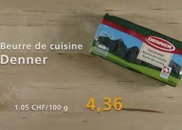 beurre de cuisine a bon entendeur beurre ou ordinaire rts ch