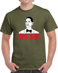 Not Bad Meme Obama - bad obama barack obama meme rage face obama t shirt