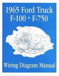 ford 1965 f100 f750 truck wiring diagram manual 65 manual