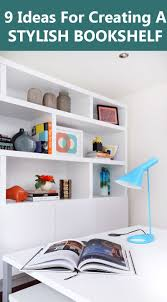 9 ideas for creating a stylish bookshelf contemporist