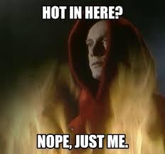 Hot Hot Hot Meme - it s a meme 12 gettin hot in here patrick malahide an