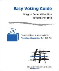 League For The Blind And Disabled Disability Rights Oregon Offering Accessible Easy Voting Guide For