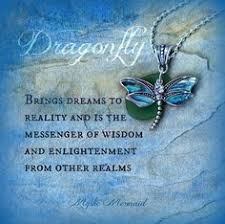 image result for dragonfly quote words of wisdom