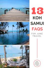 koh samui in june weather what to expect and 12 june faqs