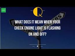 what to do when your check engine light comes on what does it mean when your check engine light is flashing on and