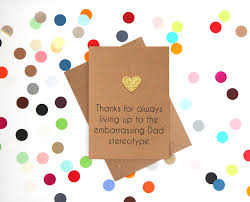 thanksgiving for birthday greetings funny dad birthday card happy birthday dad thanks for living
