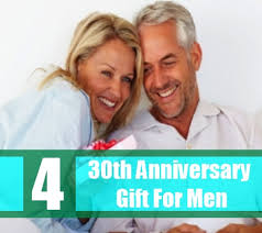 traditional 30th anniversary gift how to choose 30th anniversary gift for men 30th