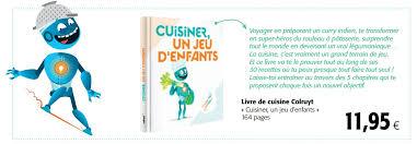 livre cuisine colruyt colruyt promotion livre de cuisine colruyt cuisiner un jeu d