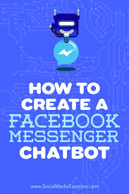 how to create a facebook messenger chatbot social media examiner