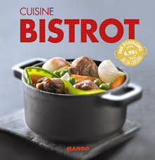 la cuisine bistrot livre cuisine bistrot collection tombini laure catalogue