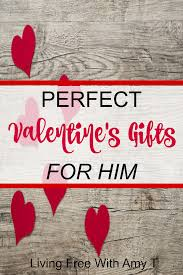 valentine s day gifts for boyfriend perfect valentine u0027s day gifts for him living free with amy t